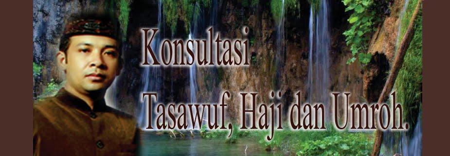 Konsultasi Tasawuf, Haji dan Umroh.