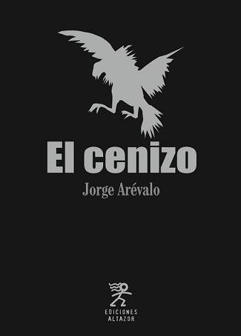 EL CENIZO - JORGE ARÉVALO
