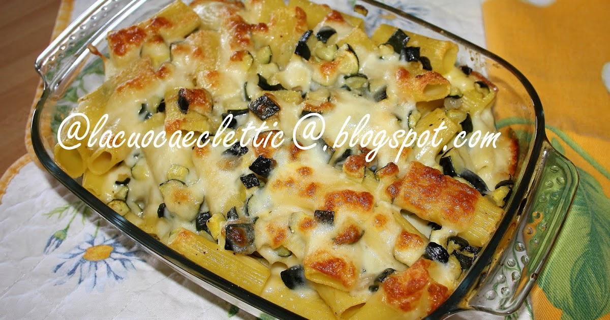 La cuoca eclettica pasta al forno con zucchine e scamorza for Cucinare zucchine al forno