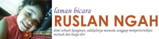 RUSLAN NGAH