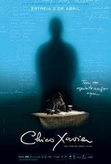 * CHICO XAVIER - O FILME