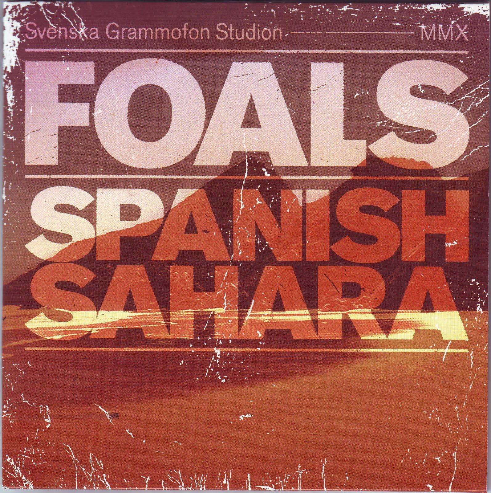 http://1.bp.blogspot.com/_VzUSulyxBZI/S_A69r2AdaI/AAAAAAAABps/0iNlayZdFZ8/s1600/Foals+Spanish+Sahara.jpg