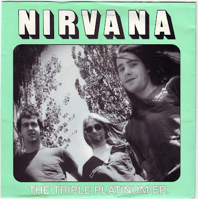 NIRVANA – THE TRIPLE PLATINUM EP (NO LABEL)