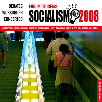 Fórum de ideias - Socialismo 2008