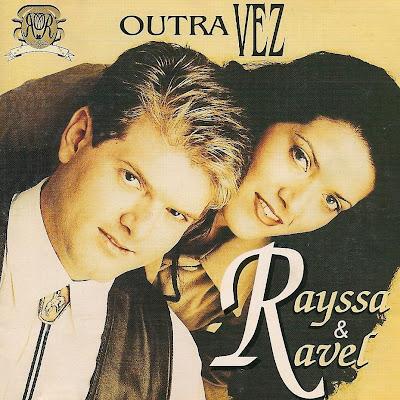Rayssa e Ravel - Outra Vez 1998