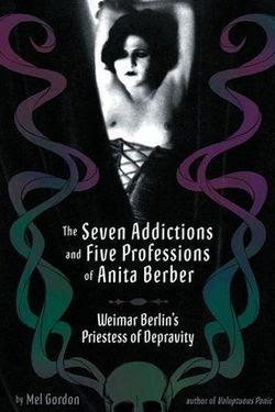Las siete adicciones y cinco profesiones de Anita Berber