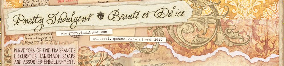 Pretty Indulgent - Beauté et Délice