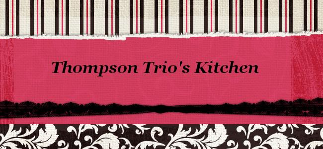 Thompson Trio's Kitchen