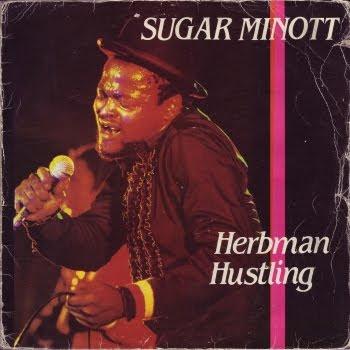 Sugar Minott Herbman Hustling