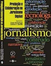 """Livro """"Produção e Colaboração no Jornalismo Digital"""""""