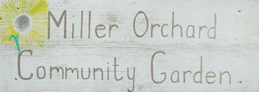 Miller Orchard Community Garden