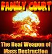 Virginia Family Courts - The real weapon of mass destruction