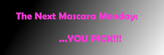 "Mascara Monday: Giveaway winner & ""You Pick"""