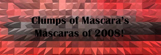 Mascaras of 2008: 5-rating
