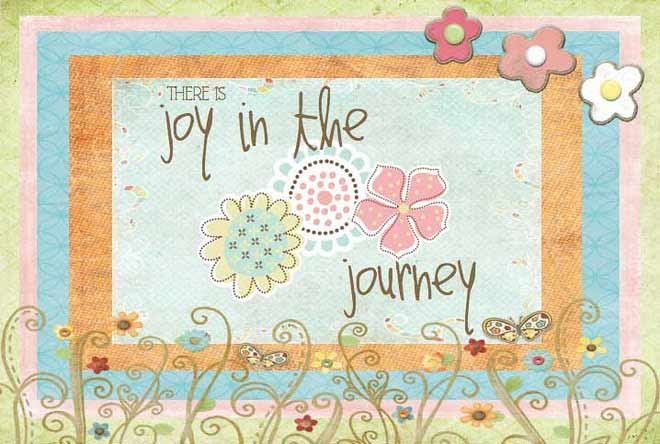 There Is Joy in the Journey