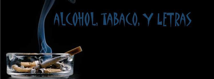 Alcohol, tabaco y letras