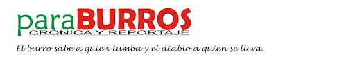 paraBURROS (crónica y reportaje)