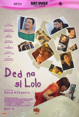 ded na si lolo 2 essay Ded na si lolo (grandpa is dead) is an indie movie with a hilarious way of  depicting filipino superstitious beliefs surrounding the dead,.