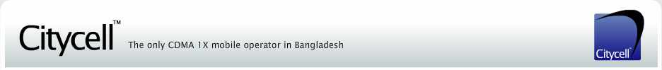 CityCell - The only CDMA 1X mobile operator in Bangladesh