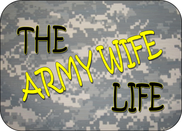 The Army Wife Life