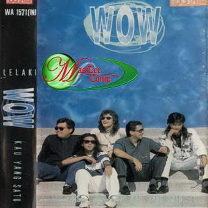 Wow - Lelaki Kau Yang Satu '91 - (1991)