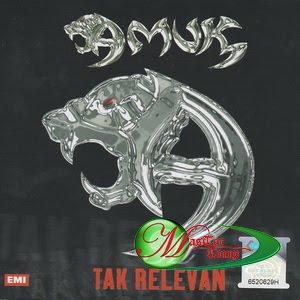 Amuk - Tak Relevan 1999