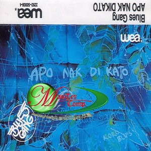 Blues Gang - Apo Nak Dikato '82