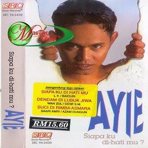 Ayie - Siapa Ku Di Hati Mu '96