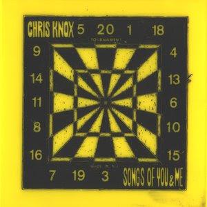Chris Knox - Songs Of You & Me