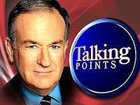 Bill O'Reilly Factor Talking Points