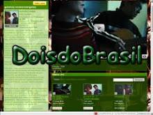 Vídeos - Dois do Brasil