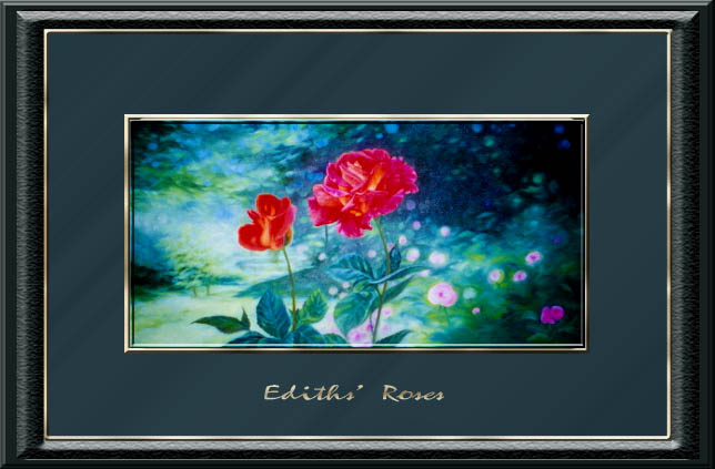 Edith's Roses  (SOLD)
