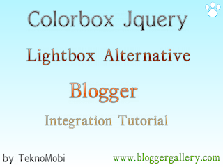 colorbox, colorbox jquery, colorbox blogger, jquery blogger, lightbox blogger