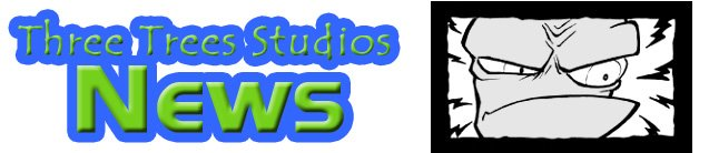 Three Trees Studios NEWS