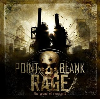 Point Blank Rage - The Sound Of Resistance