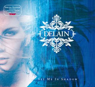 Delain - See Me In Shadows (Single)