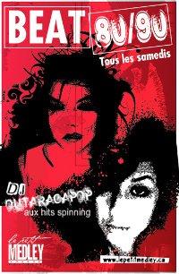 sortie fameuse <br>samedi à Montréal<br> DJ Outaragapop (Outaragatron)<br>Petit Medley