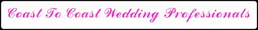 Coast To Coast Wedding Professionals