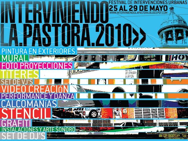 Festival de Intervenciones urbanas de La Pastora 2010