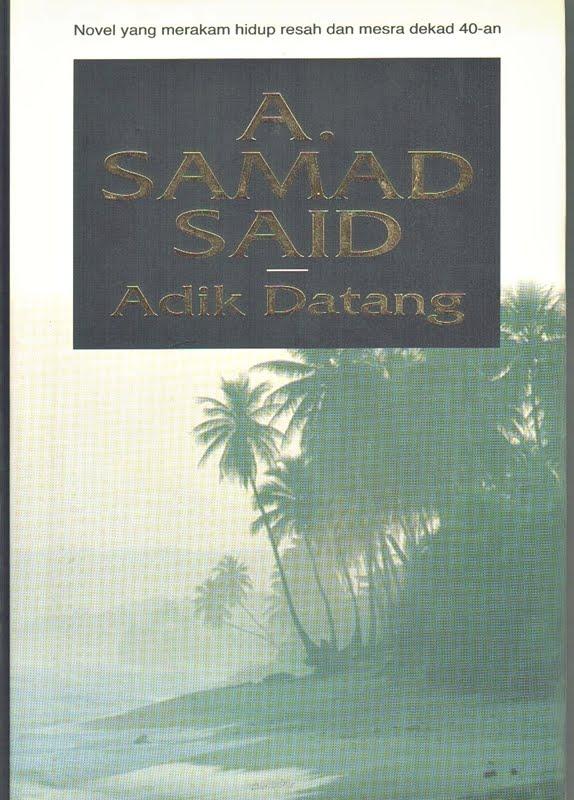 Adik Datang - A Samad Said