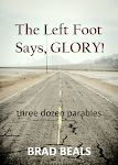 THE LEFT FOOT SAYS, GLORY!