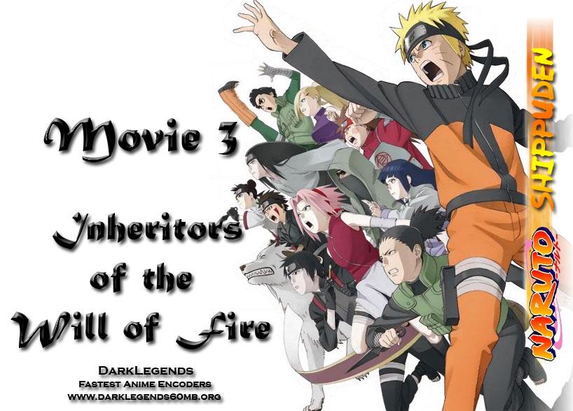 free  naruto shippuuden movie 3 inheritors of the will of fire