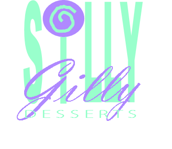 Silly Gilly Desserts