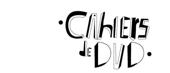 Cahiers de DVD
