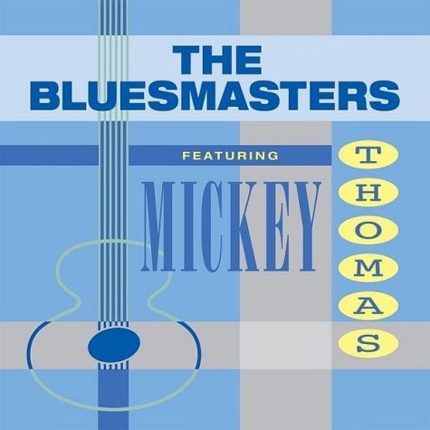 BLUESMASTERS feat. MICKEY THOMAS