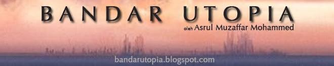 Bandar Utopia oleh Asrul Muzaffar Mohammed