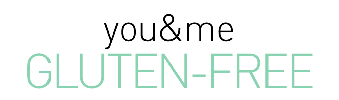 You + Me, Gluten-Free