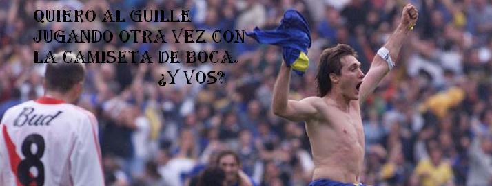 Quiero a Guillermo Barros Schelotto en Boca