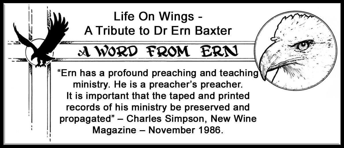 Life on Wings - A Tribute to Dr Ern Baxter
