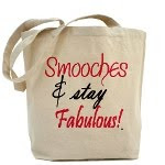 Smooches & Stay Fabulous Tote Bags